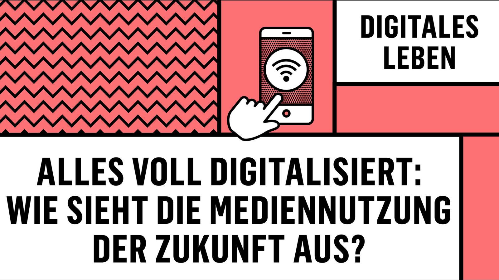 Zukunftsaklademie Digitales Leben